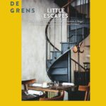 LITTLE ESCAPES NET OVER DE GRENS