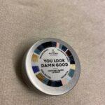LIP BALM - YOU LOOK DAMN GOOD